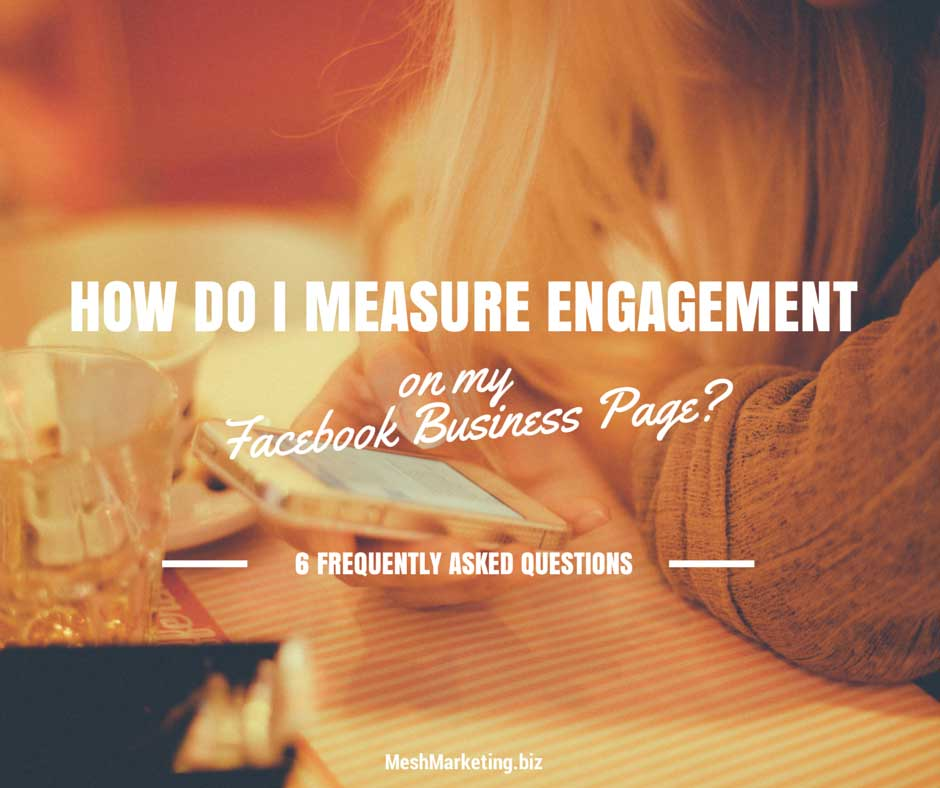 How do I Measure Engagement on My Facebook Business Page